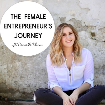 The Female Entrepreneur's Journey: the Good, the Bad, the Branding | Social Media | Marketing | Mindset | Coach