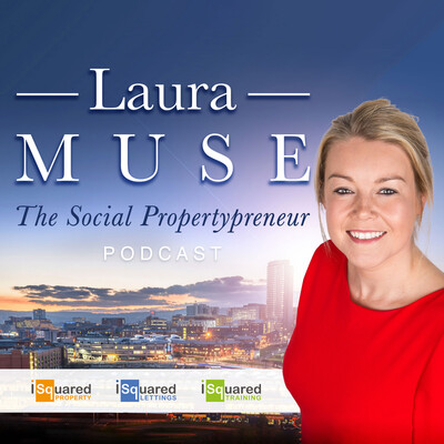 Laura Muse - The Social Propertypreneur Podcast