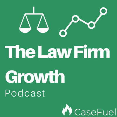 Law Firm Growth Podcast