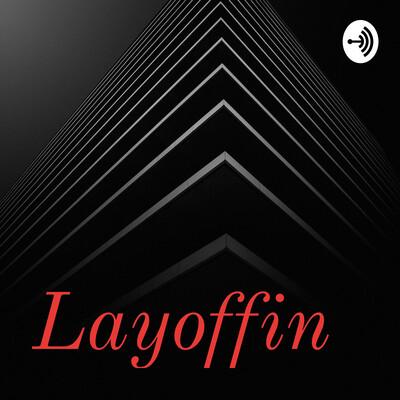 Layoffin