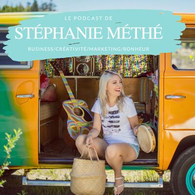 Le Podcast de Stéphanie Méthé