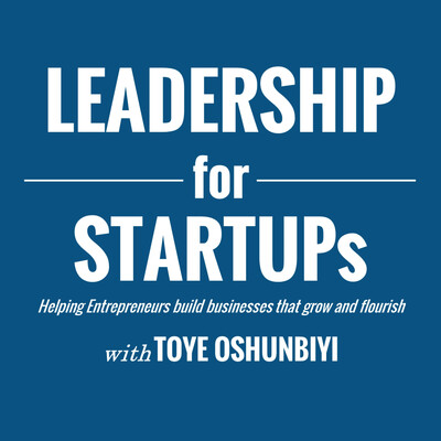 Leadership for Startups | Helping Entrepreneurs build businesses that grow and flourish