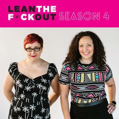 Lean the F*ck Out | Fempreneurs | Women Entrepreneurs | Female Business Owners