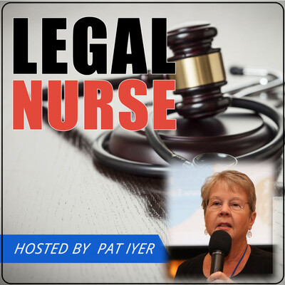 Legal Nurse Podcast