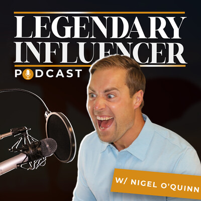 Legendary Influencer Podcast