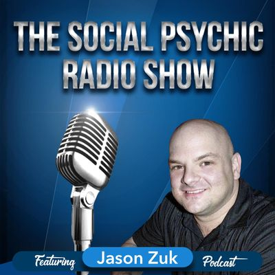 Jason Zuk, The Social Psychic Radio Show and Podcast