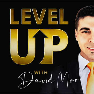 Level Up With David Mor