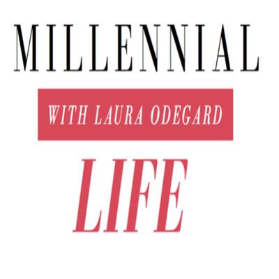 Millenial Life