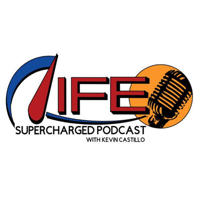 Life Supercharged Podcast with Kevin Castillo