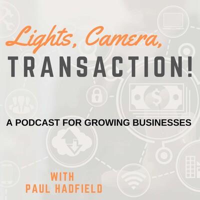 Lights, Camera, Transaction!