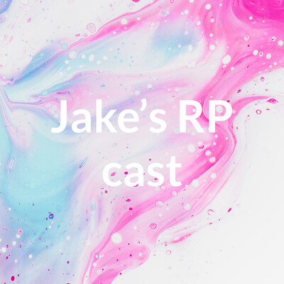 Jake's RP cast
