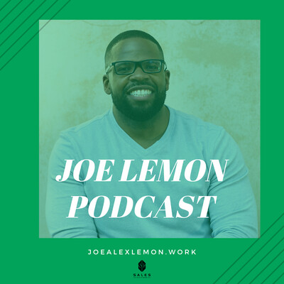 Joe Lemon Podcast