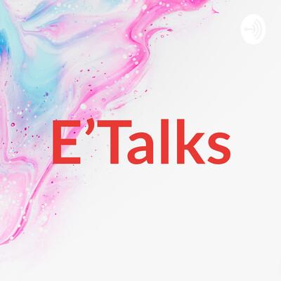 E'Talks