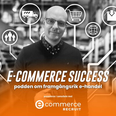 E-commerce success - podden om framgångsrik e-handel