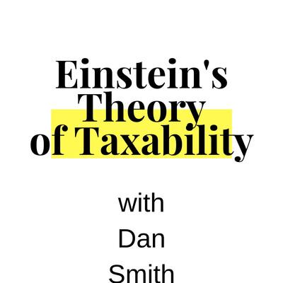 Einstein's Theory of Taxability