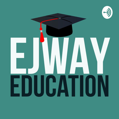 EJWAY Education Podcast