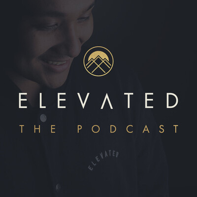 Elevated The Podcast