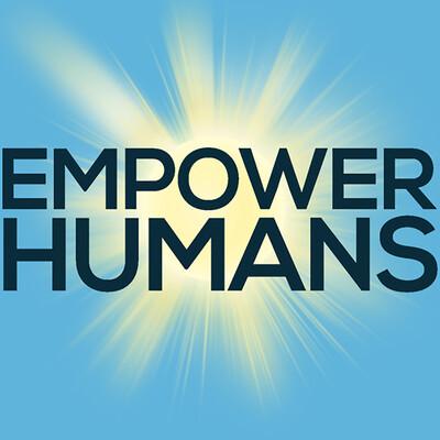 Empower Humans: A Success, Joy & Growth Podcast!