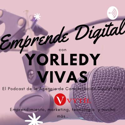 Emprende Digital/ Agencia Vytil