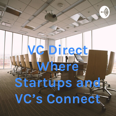 VC Direct Where Startups and VC's Connect