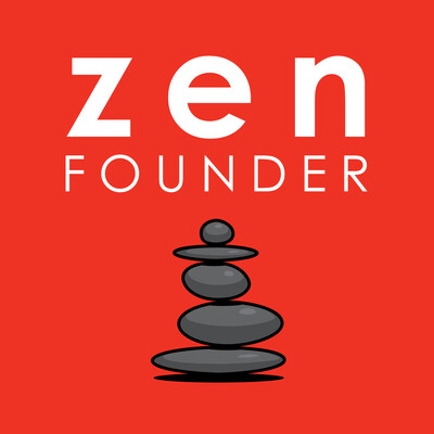 Zen Founder: Startup. Family. Life. (@zenfounder)