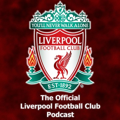 The Official Liverpool Football Club Podcast