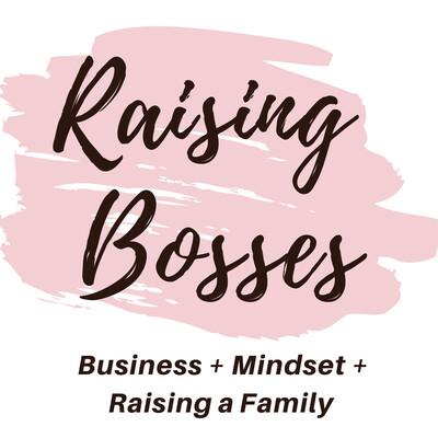 Raising Bosses