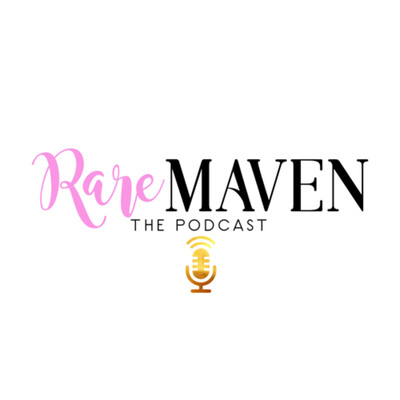 RareMaven: The Podcast