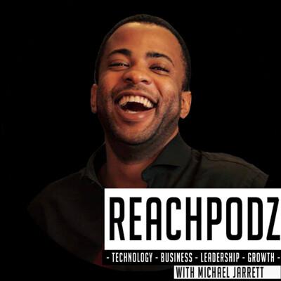 REACHPodZ's Podcast