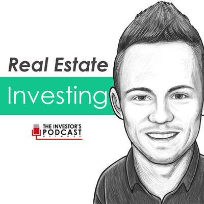 Real Estate Investing - The Investor's Podcast Network