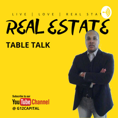 Real Estate Table Talk