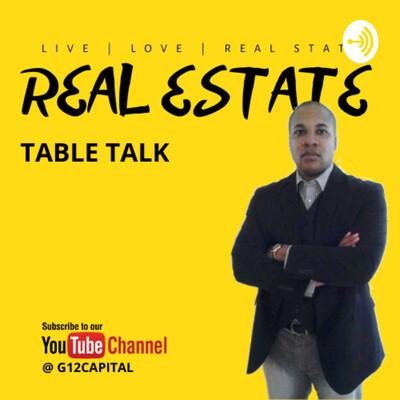 Real Estate Table Talk