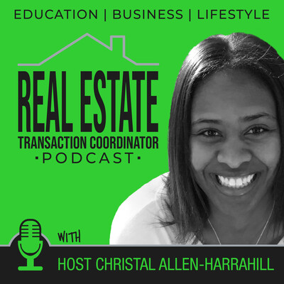 Real Estate Transaction Coordinator Podcast