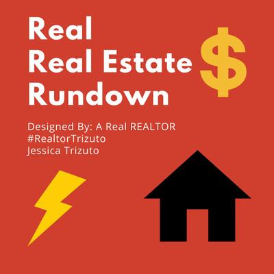 Real Real Estate Rundown
