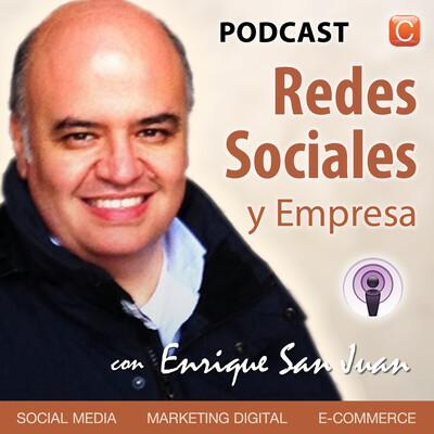 Redes Sociales y Empresa, con Enrique San Juan