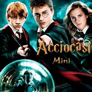 AccioCast:.mini: A short Harry Potter Podcast