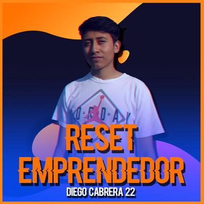 Reset Emprendedor - Diego Cabrera 22