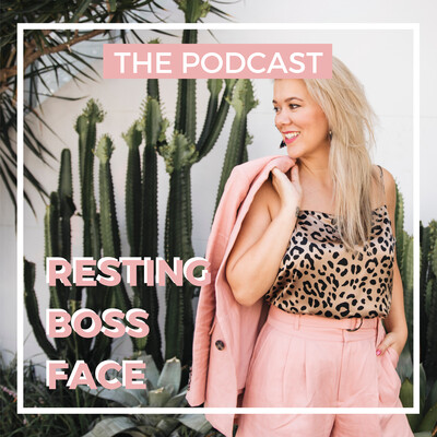 Resting Boss Face Podcast