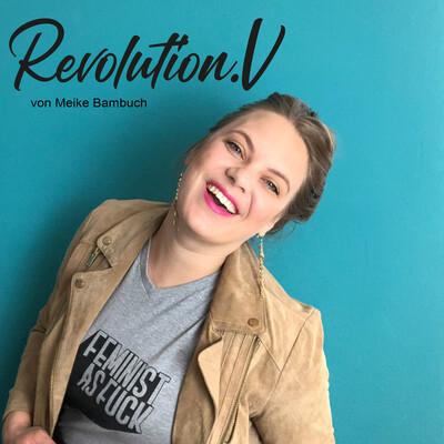 RevolutionV - Dein Podcast für Vision, Visuelle Identität und Vertrieb