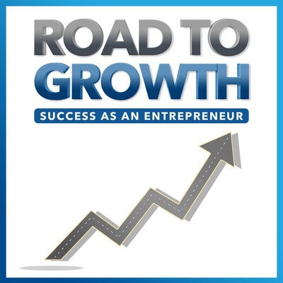 ROAD TO GROWTH : Success as an Entrepreneur