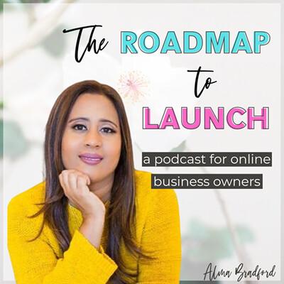 Roadmap to Launch