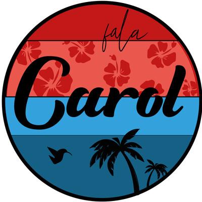 Fala Carol Tomazetti   Podcast