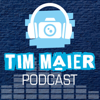 Filmmaking Business & Fotografie Podcast by Tim Maier