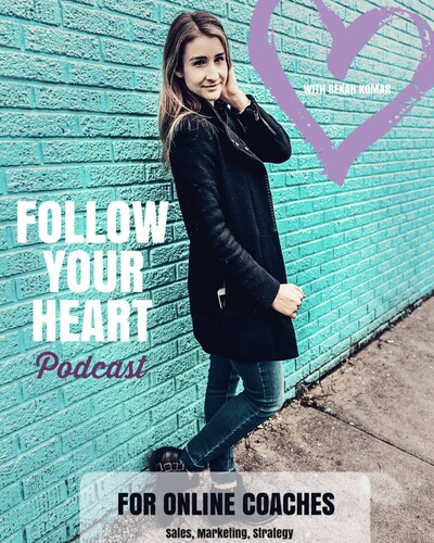 Follow Your Heart Podcast