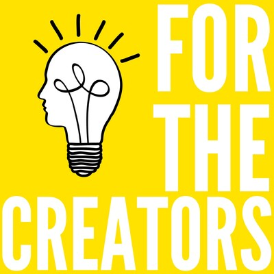 For The Creators Podcast