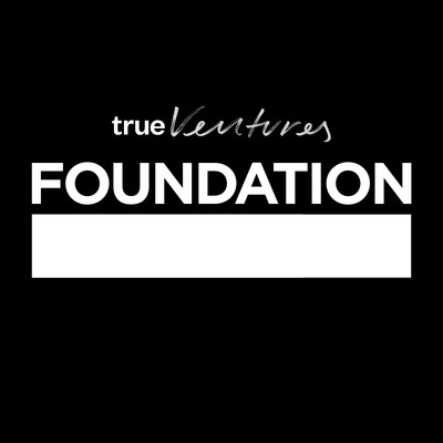 Foundation - by True Ventures