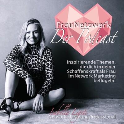 Frau Netzwerk mit Isabella Ligeti