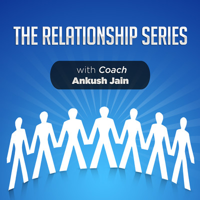 The Relationship Series Podcast: Relationships & Lifestyle Design