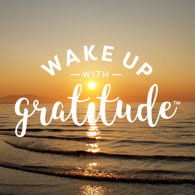 Wake Up With Gratitude