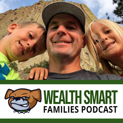 Wealth Smart Families Podcast